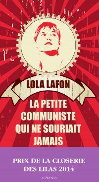 La Petite Communiste qui ne souriait jamais | Lafon, Lola. Auteur