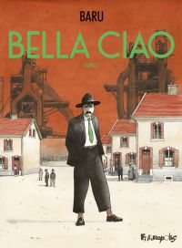 Image de couverture (Bella ciao. Volume 1)