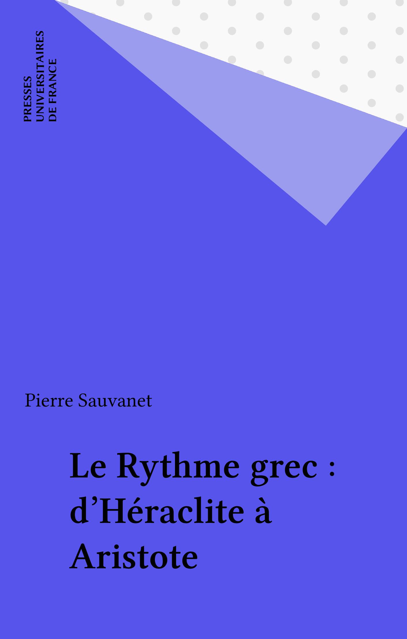Le Rythme grec : d'Héraclite à Aristote