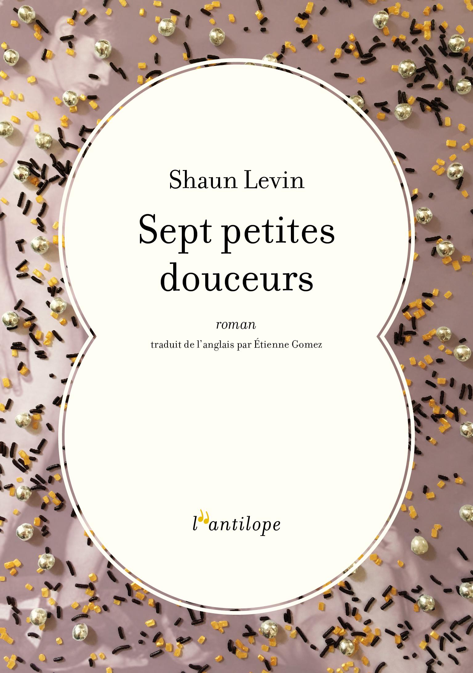 Sept petites douceurs | LEVIN, Shaun