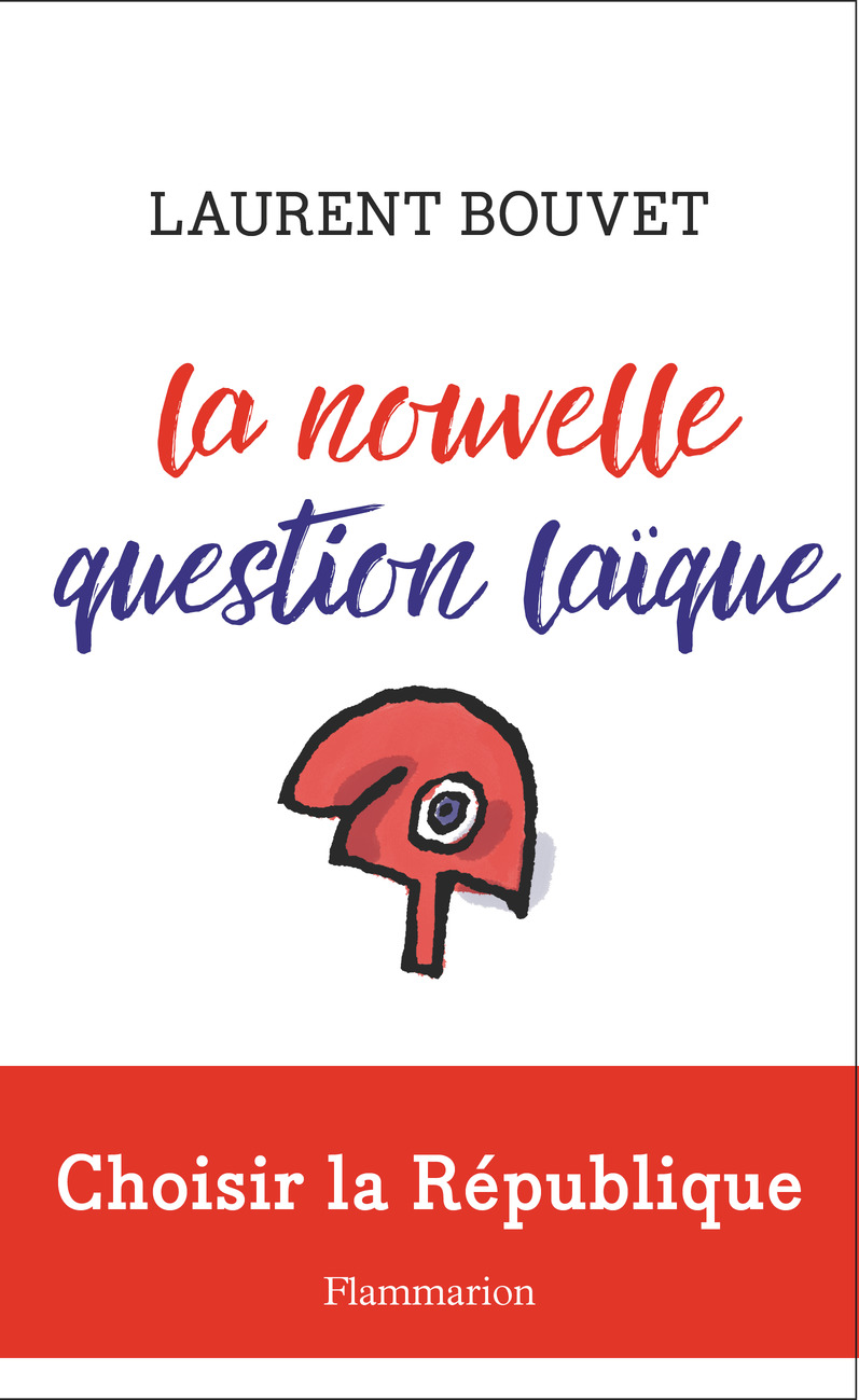 La nouvelle question laïque