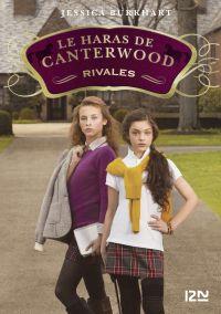 Le haras de Canterwood - tome 5 : Rivales   BURKHART, Jessica. Auteur