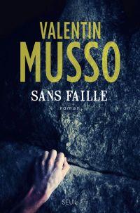 Sans faille | Musso, Valentin (1977-....). Auteur