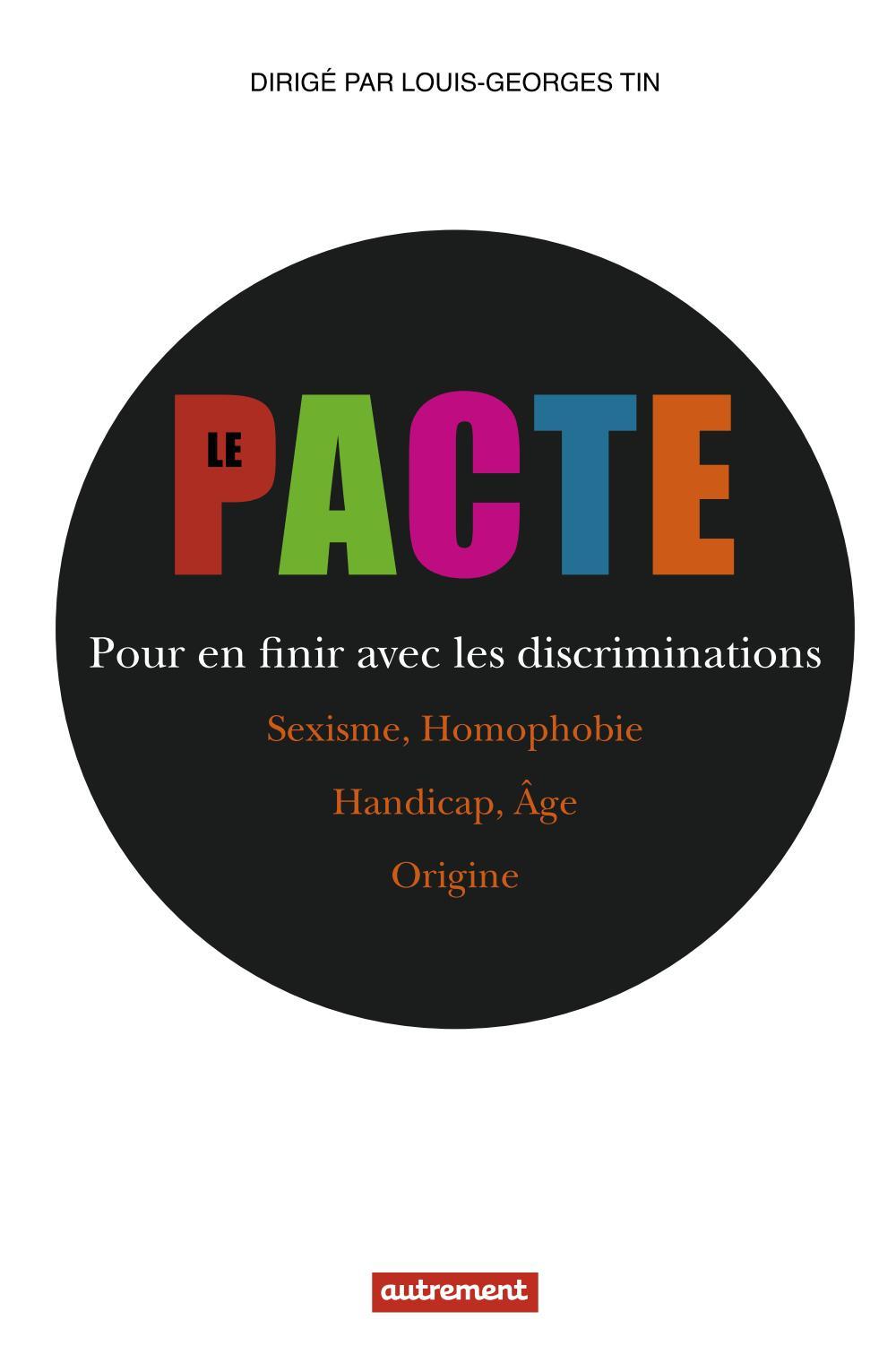 Le Pacte, POUR EN FINIR AVEC LES DISCRIMINATIONS
