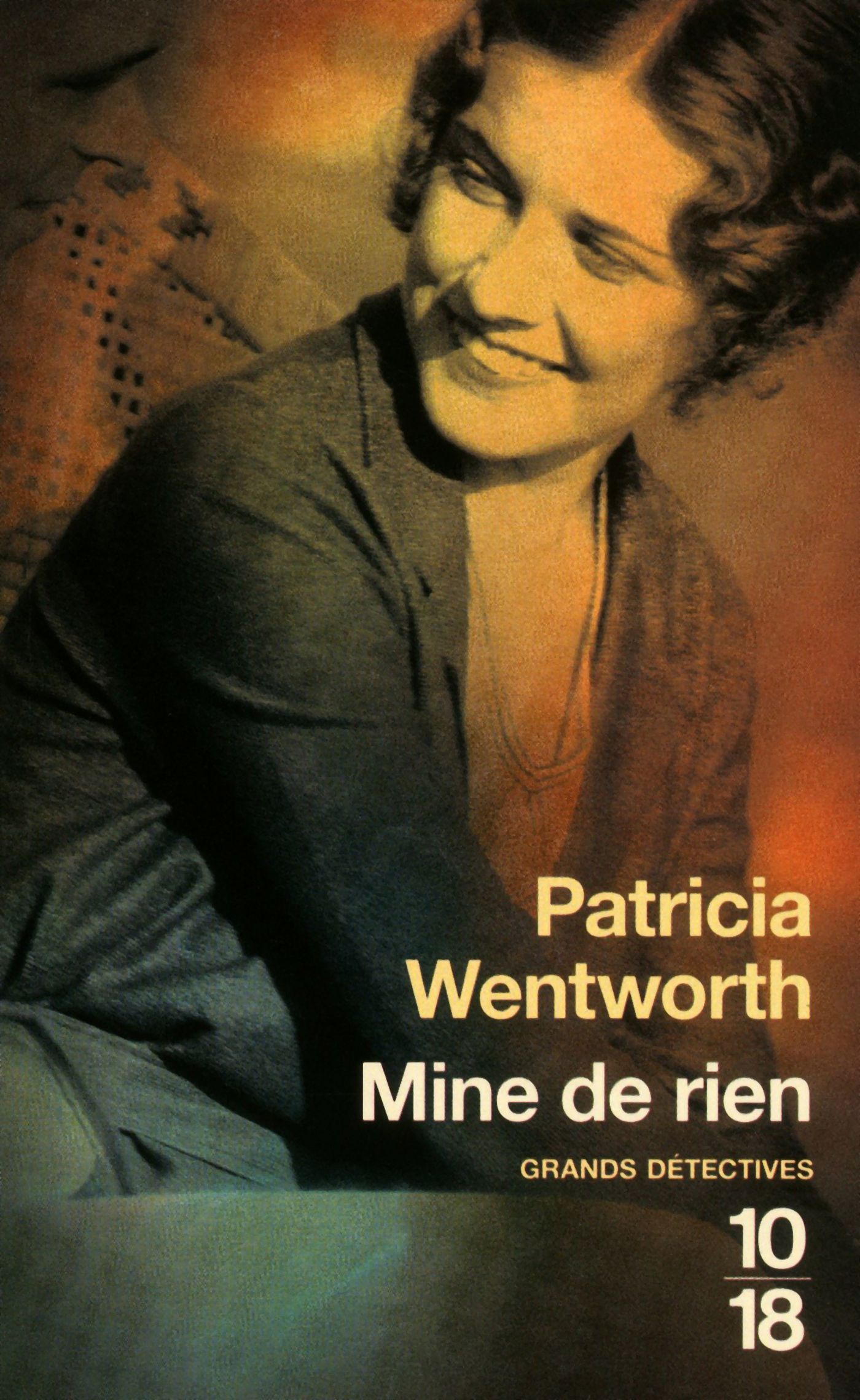 Mine de rien | WENTWORTH, Patricia