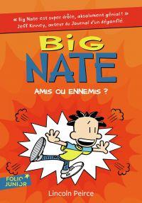 Big Nate (Tome 8) - Amis ou ennemis ?