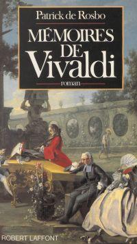 Mémoires de Vivaldi | Rosbo, Patrick de. Auteur