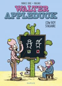 Walter Appleduck - tome 1 - Stagiaire Cowboy | Fabcaro, . Auteur