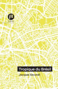 Tropiques du Brésil