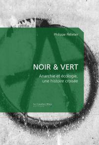 Noir & Vert | Pelletier, Philippe (1956-....). Auteur
