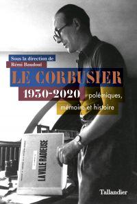Le Corbusier | Baudouï, Rémi (1958-....). Directeur de publication