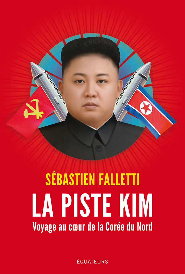 La piste Kim. Voyage au coe...