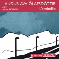 L'embellie | Olafsdottir, Audur Ava. Auteur