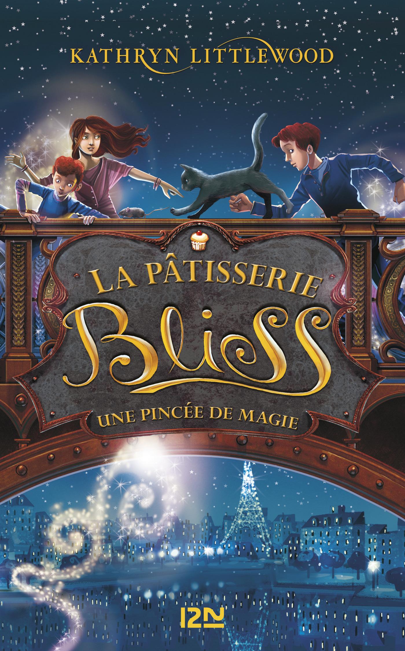 Bliss - tome 2 : une pincée de magie | Littlewood, Kathryn