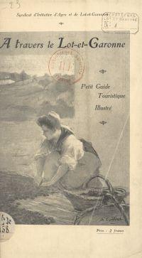 À travers le Lot-et-Garonne