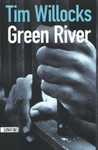 Green River | WILLOCKS, Tim