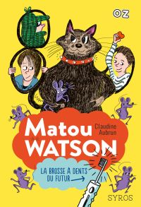 Matou Watson - collection OZ | Aubrun, Claudine. Auteur