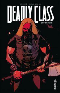 Deadly Class - Tome 9 - Bon...