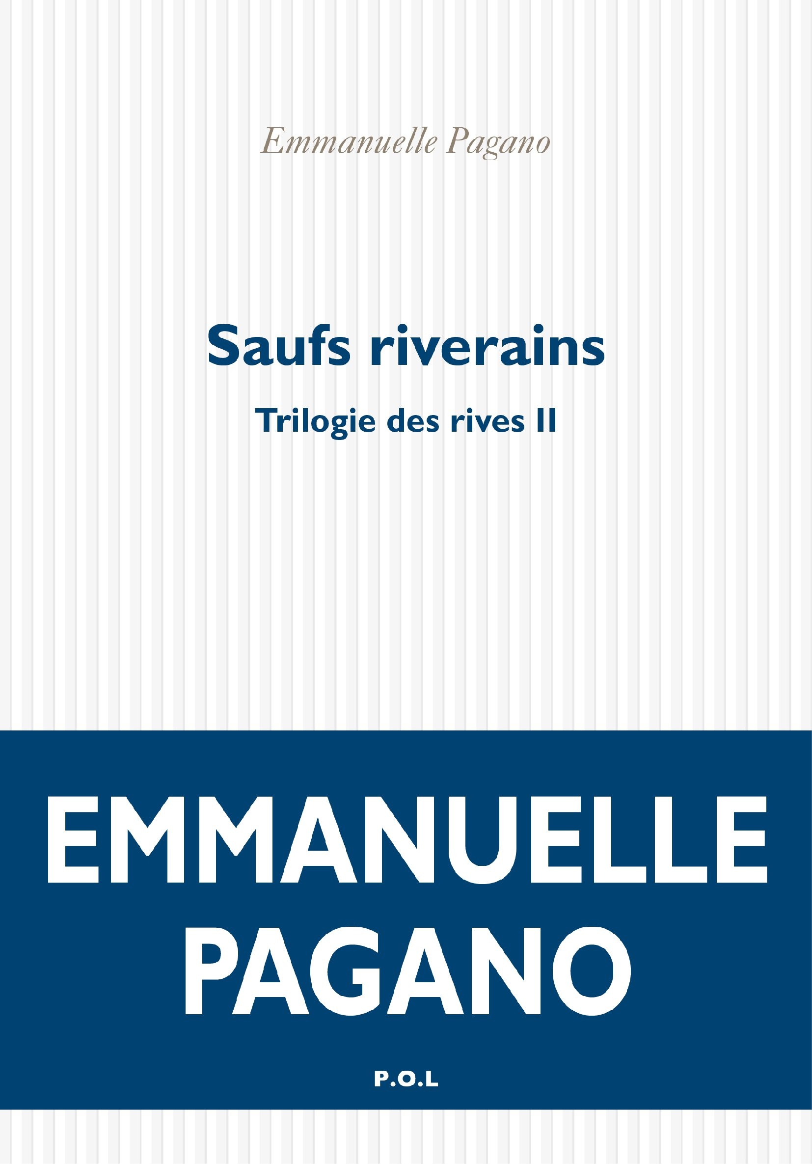 Trilogie des rives (Tome 2) - Saufs riverains