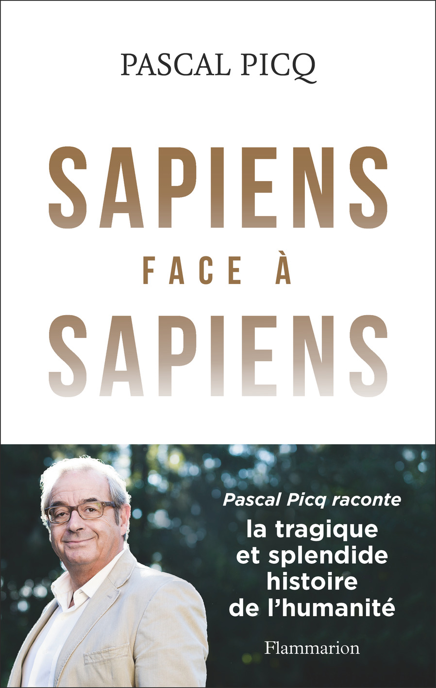 Sapiens face à Sapiens | Picq, Pascal. Auteur