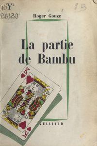 La partie de Bambu