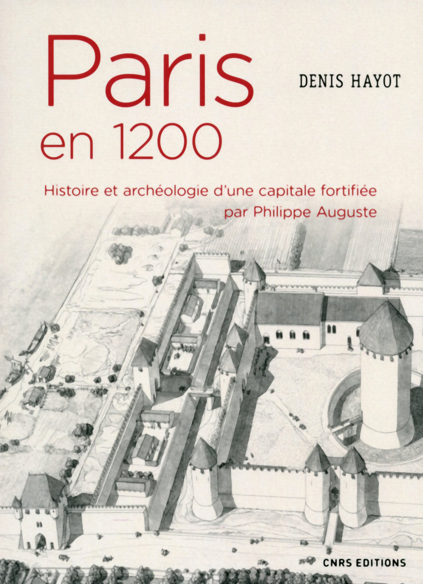 Paris en 1200. Histoire et ...