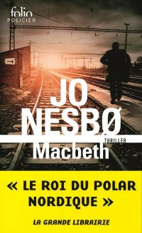 Macbeth | Nesbø, Jo. Auteur