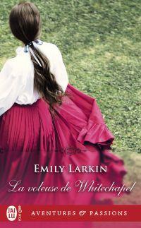 La voleuse de Whitechapel | Larkin, Emily. Auteur