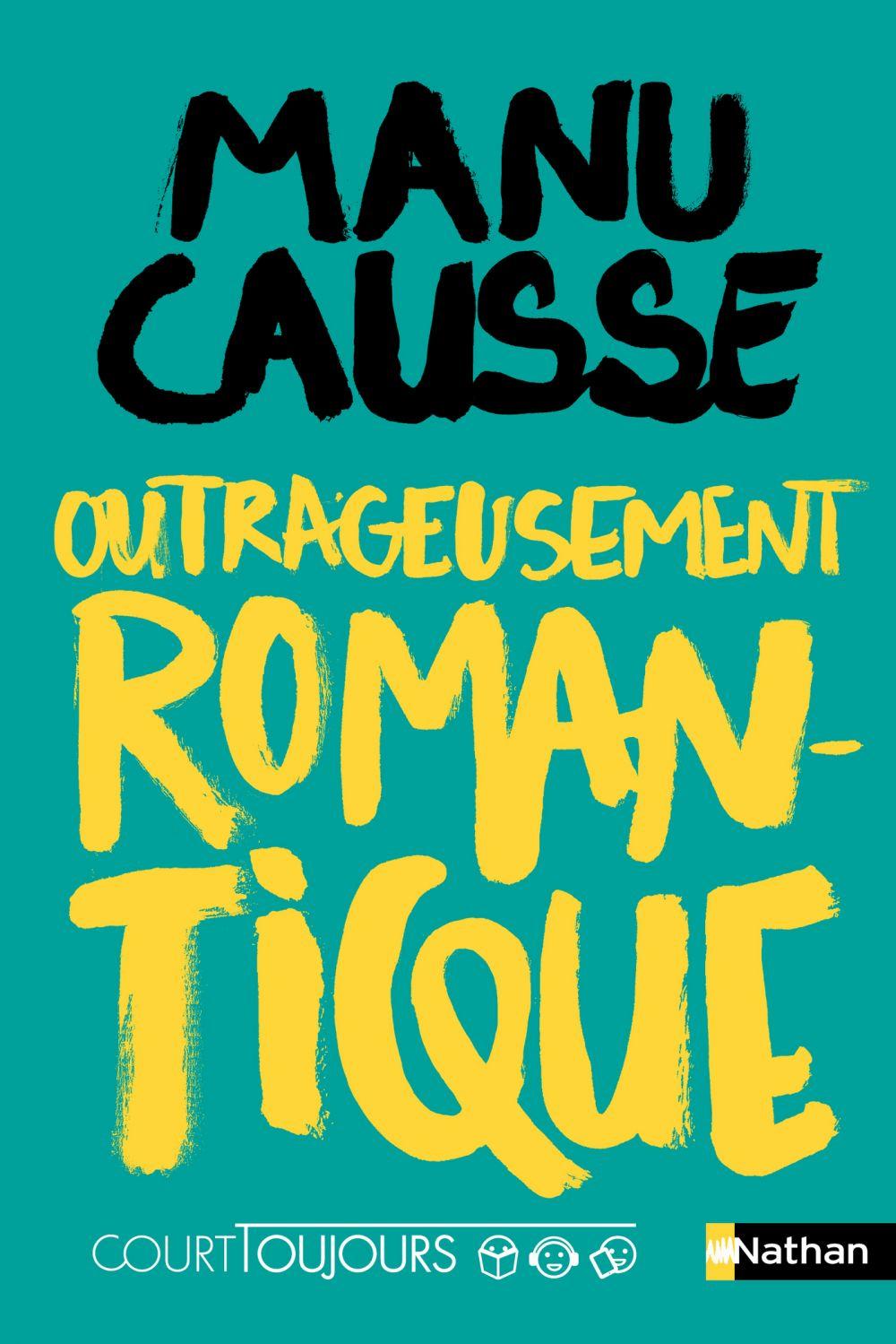 Court toujours - Outrageusement romantique - Roman ado avec audio inclus |