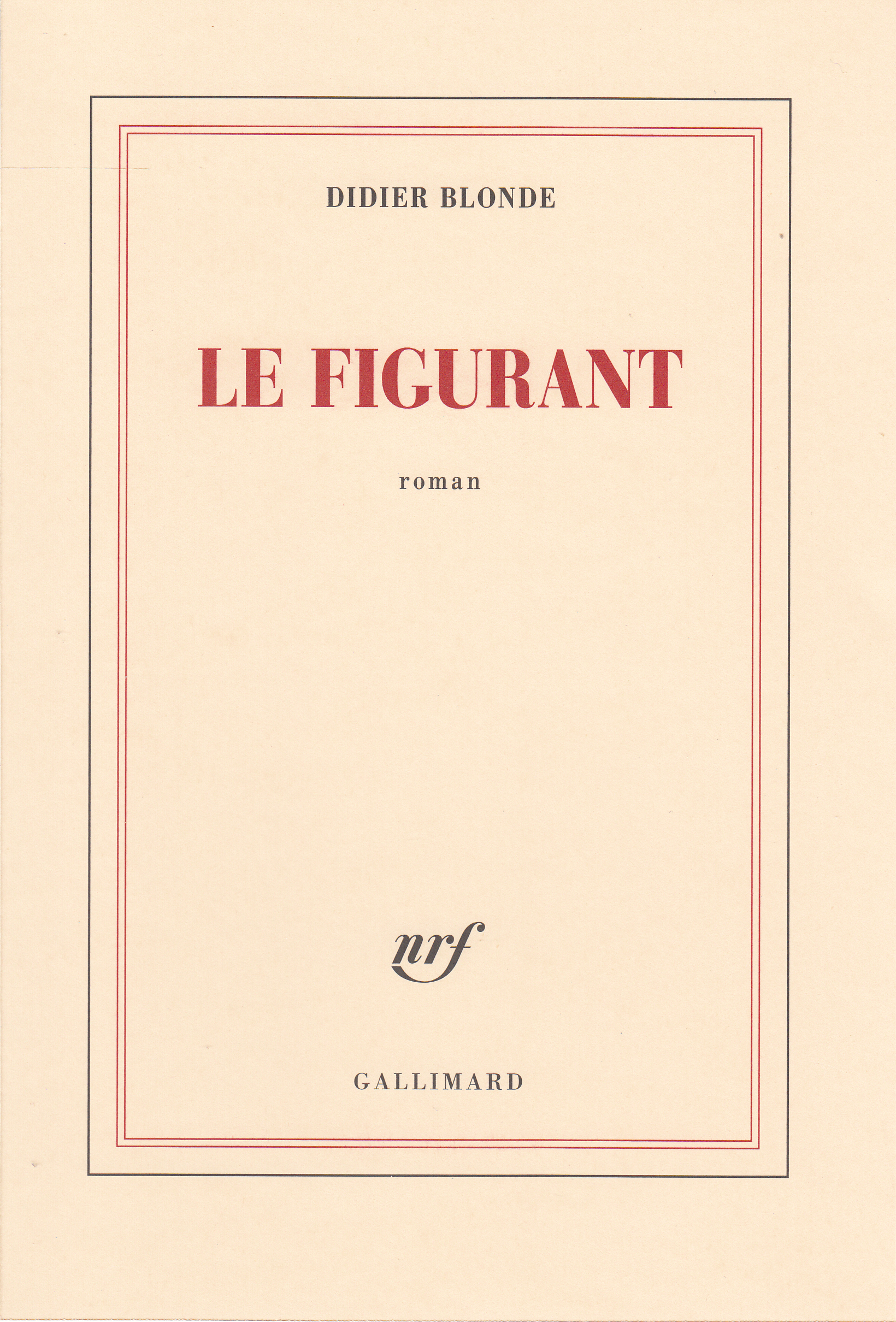 Le figurant | Blonde, Didier