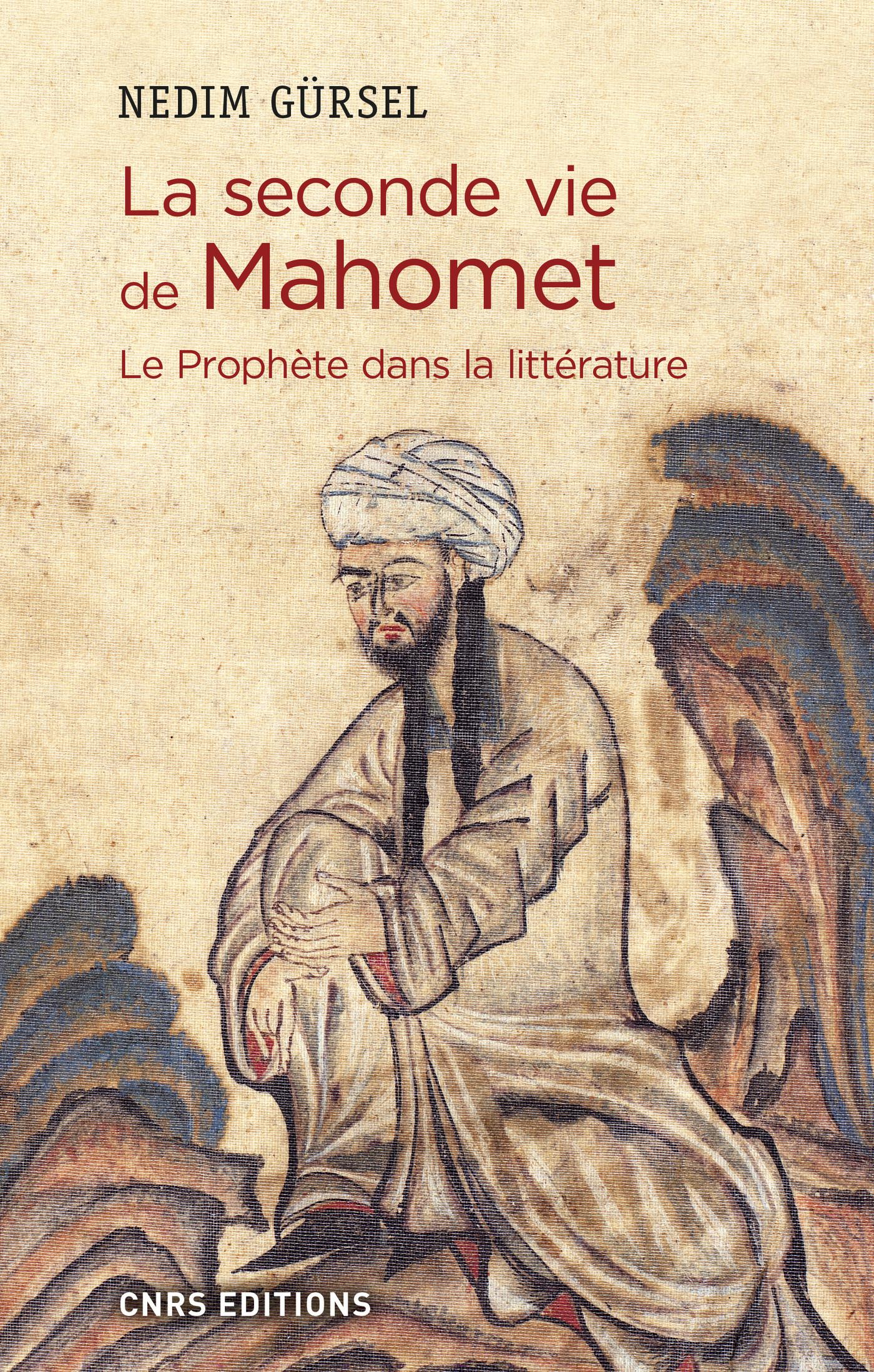 La seconde vie de Mahomet. Le prophète dans la littérature