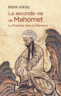 La seconde vie de Mahomet. ...