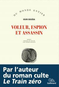 Voleur, espion et assassin | Bouïda, Iouri (1954-....). Auteur