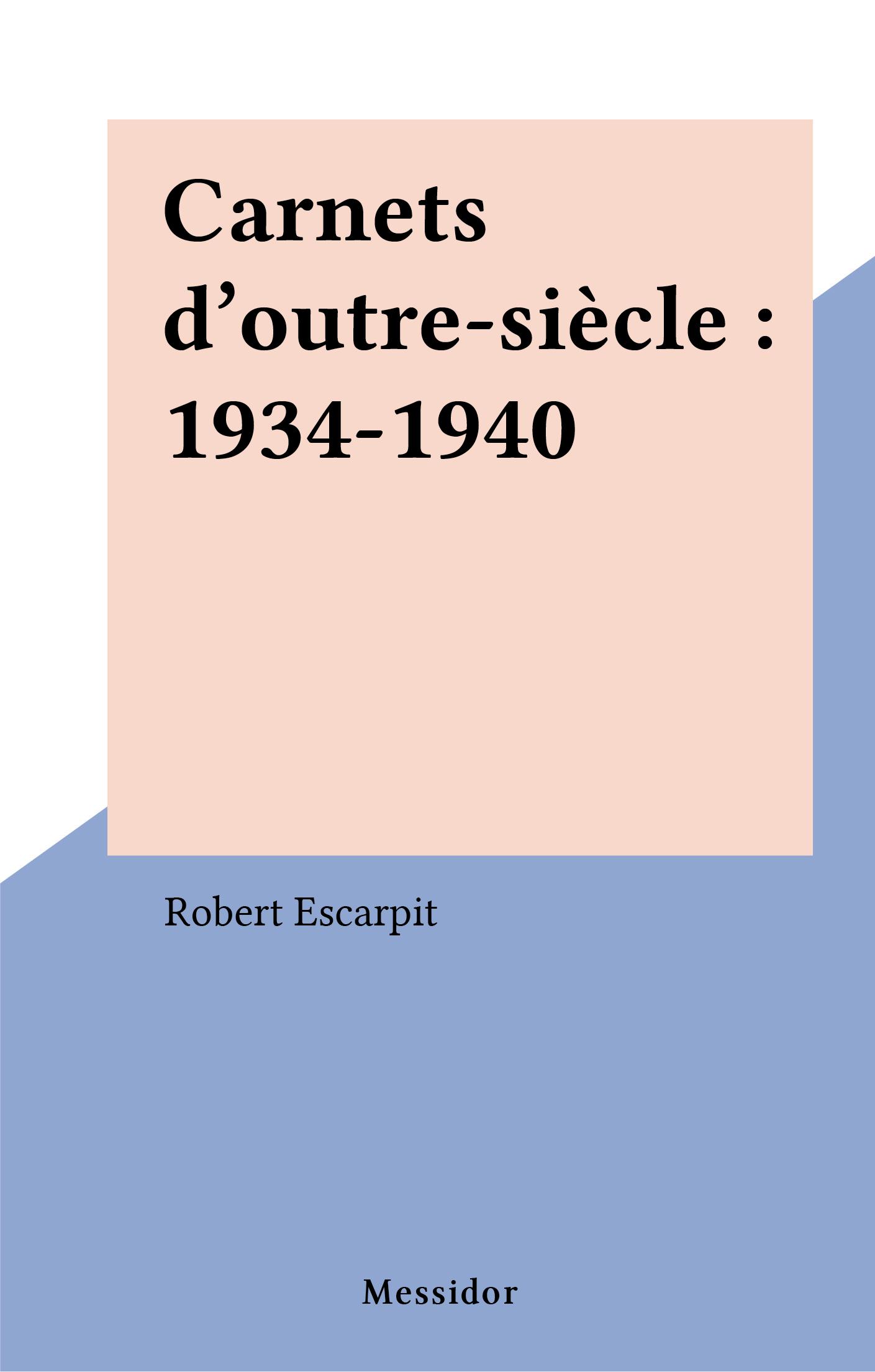 Carnets d'outre-siècle : 19...