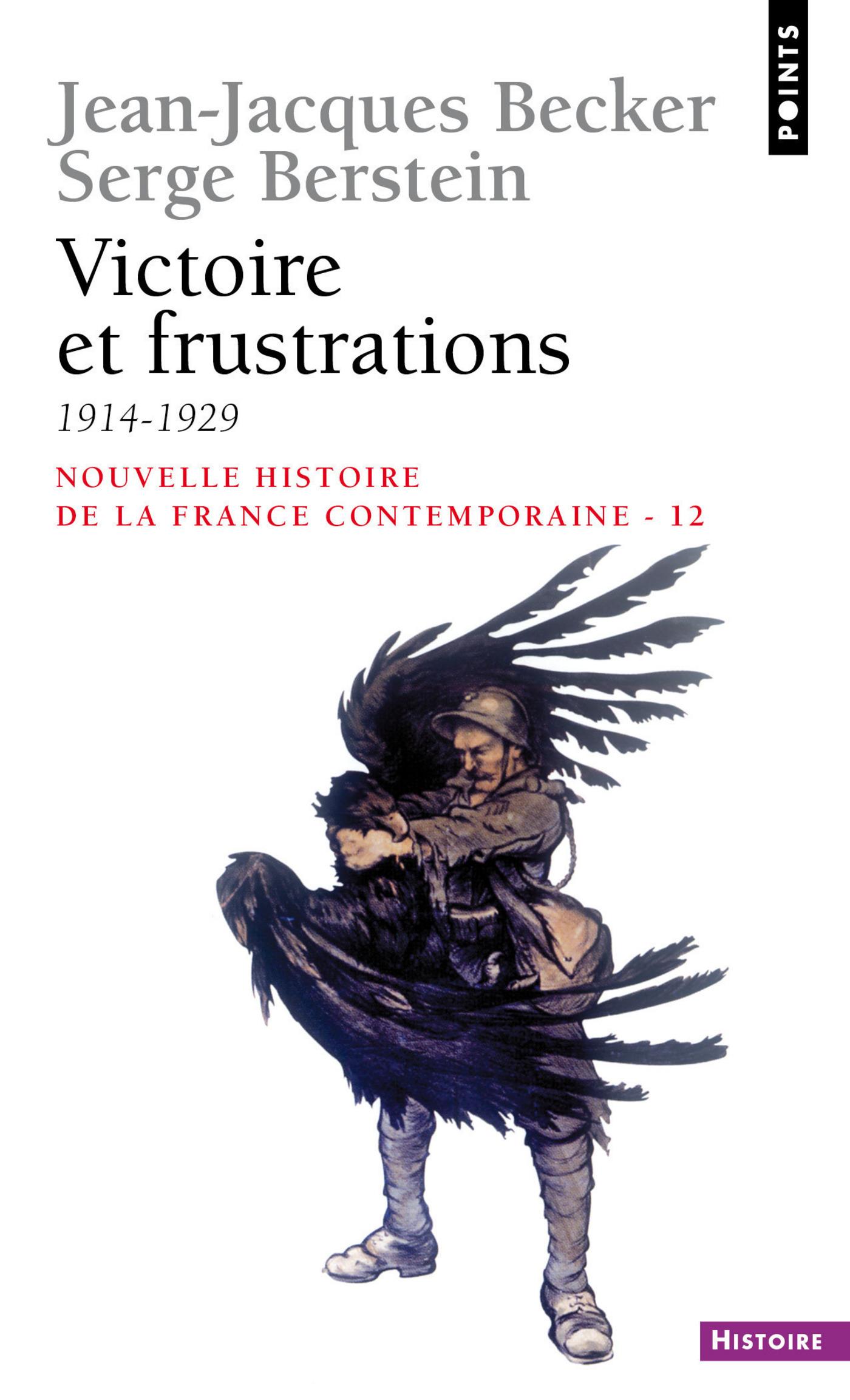 Victoire et Frustrations (1914-1929) | Becker, Jean-jacques