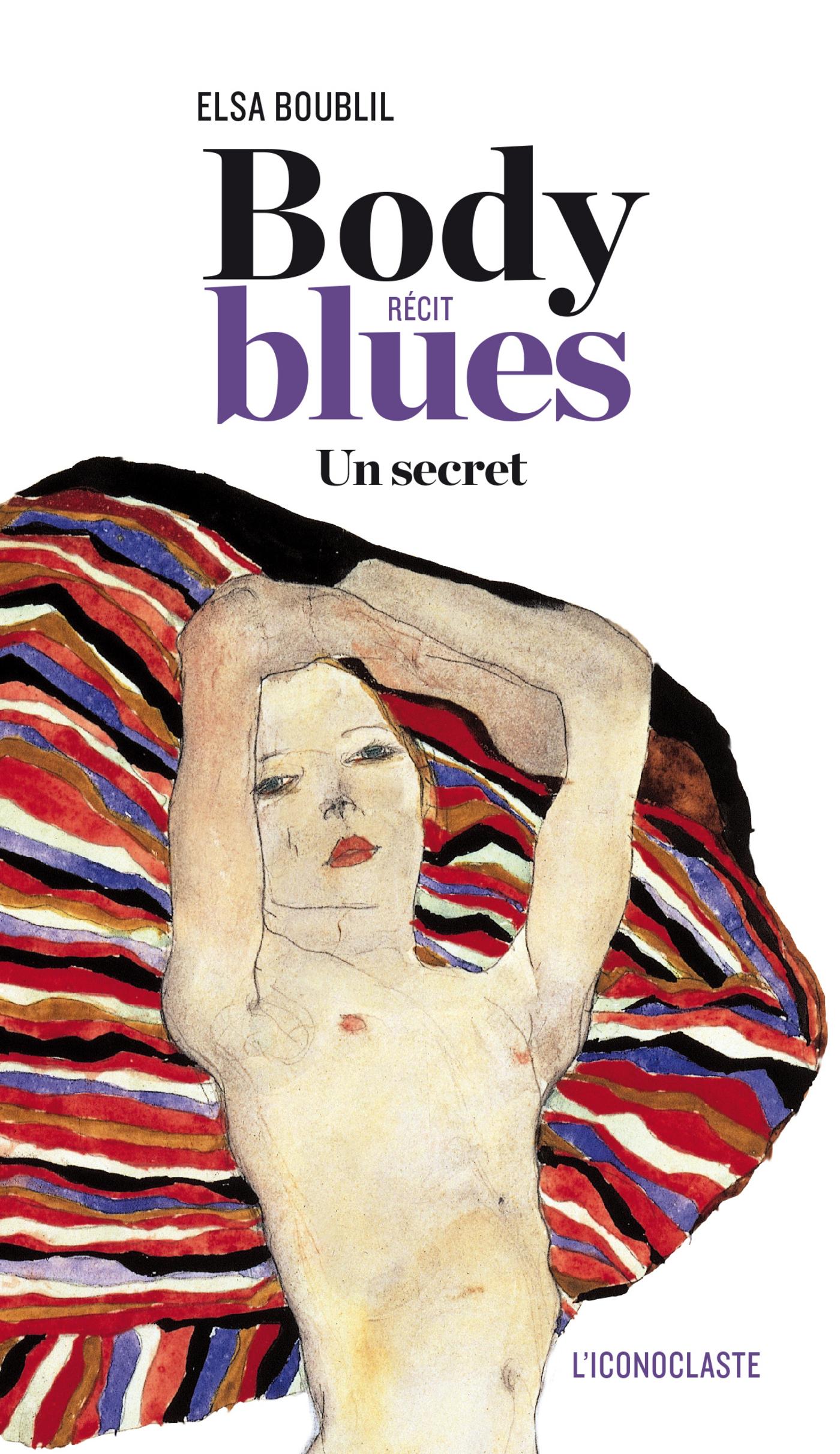 Body blues, UN SECRET
