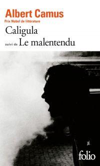Caligula / Le Malentendu   Camus, Albert. Auteur