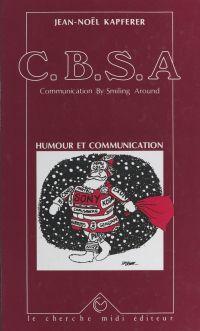 C.B.S.A., communication by ...