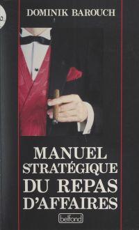 Manuel stratégique du repas...