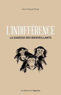 L'indifférence - La sagesse...