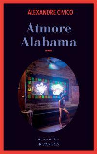 Atmore, Alabama | Civico, Alexandre. Auteur