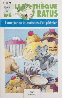 Laurette ou les Malheurs d'...