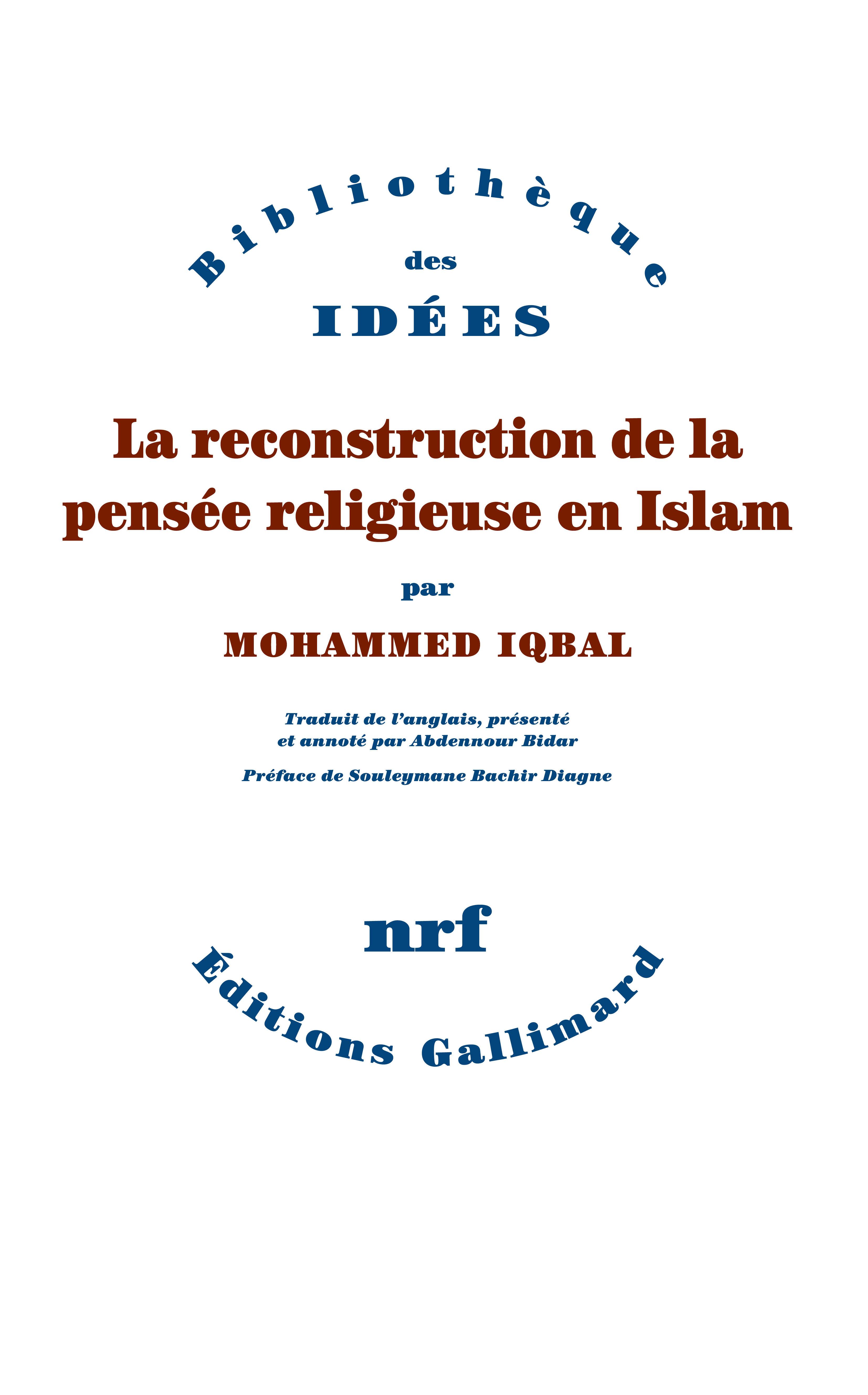 LA RECONSTRUCTION DE LA PENSEE RELIGIEUSE EN ISLAM