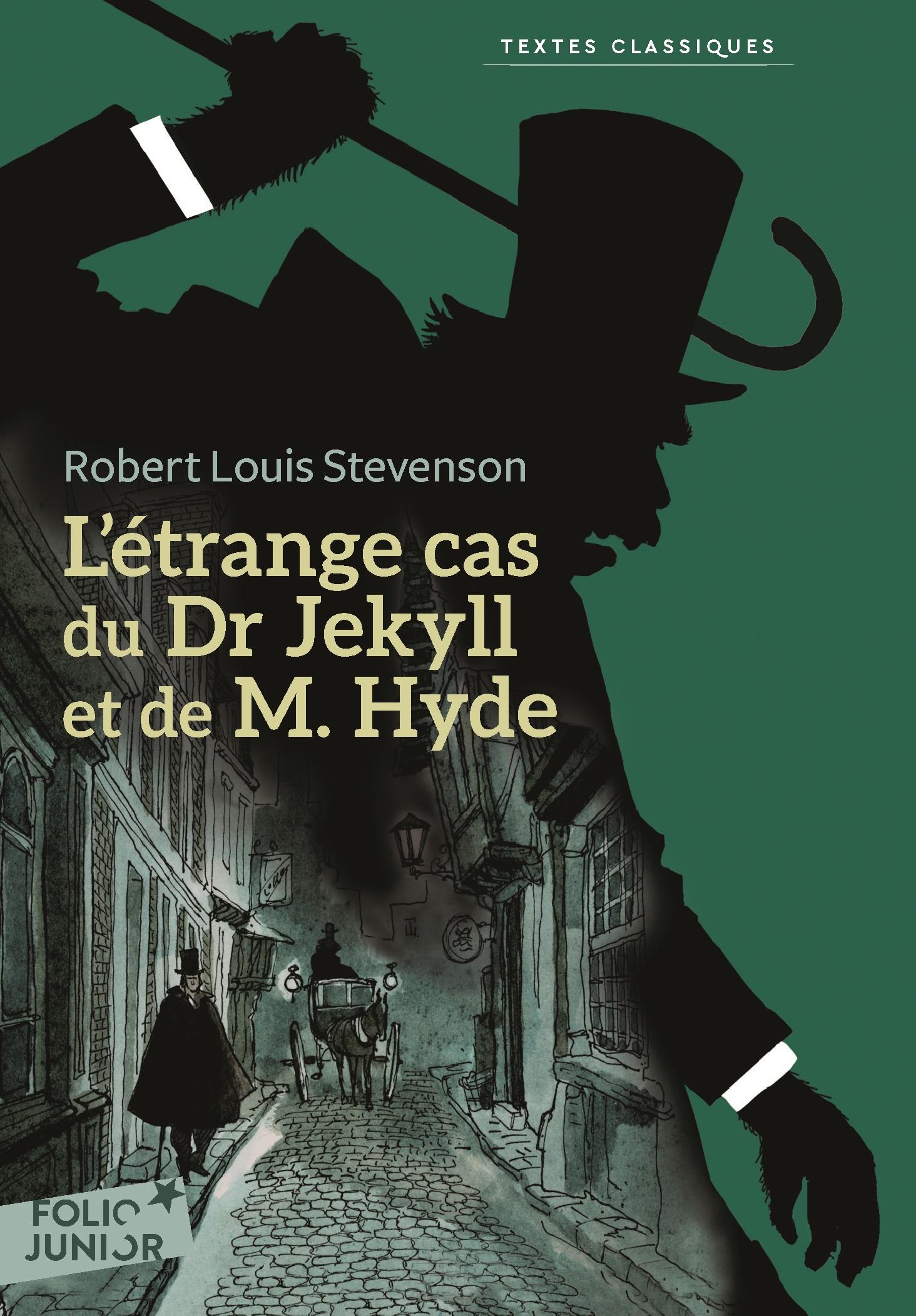 L'étrange cas du Dr Jekyll et de M. Hyde | Stevenson, Robert Louis