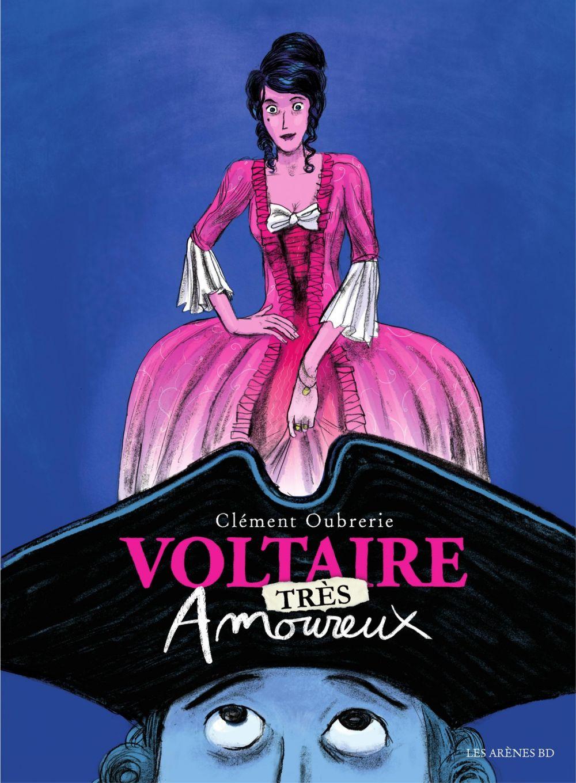 Voltaire très amoureux | Oubrerie, Clément. Auteur