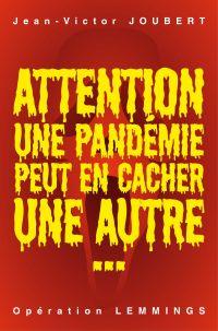 Attention! Une pandémie peu...
