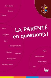 La Parenté en question(s)