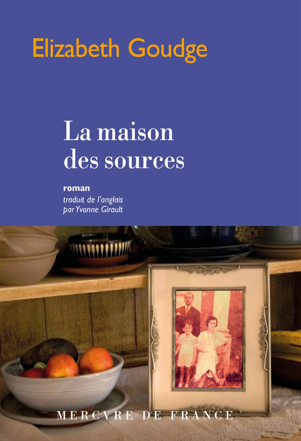 La maison des sources | Goudge, Elizabeth