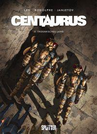 Centaurus - Trügerisches Land