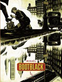 Bootblack - tome 1 - Bootblack